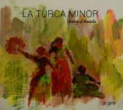 La Turca Minor: History of Anatolia - CD
