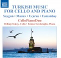 Dilbağ Tokay, Emine Serdaroğlu: Turkish Music for Cello and Piano - CD