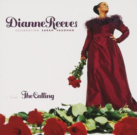 Dianne Reeves: The Calling - Celebrating Sarah Vaughan - CD