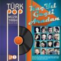 Çeşitli Sanatçılar: Kaç Yıl Geçti Aradan / Türk Pop Müzik Tarihi 1960-70'lı Yıllar - Plak