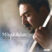Mikail Aslan: Xoza / Resurrection - CD