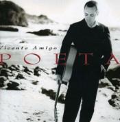 Vicente Amigo: Poeta - CD