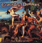 Crash Test Dummies: God Shuffled His Feet - Plak
