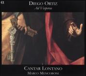 Cantar Lontano, Marco Mencoboni: Diego Ortiz: Ad Vesperas - SACD