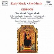 Gibbons: Choral and Organ Music - CD