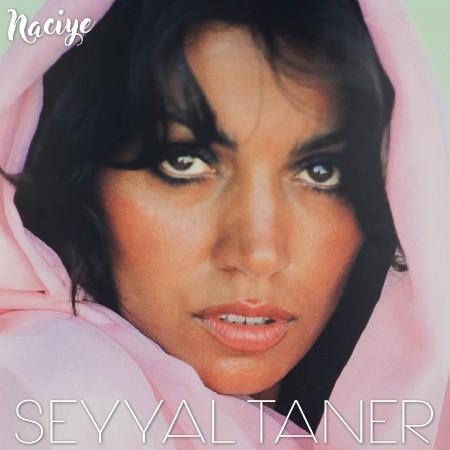 Seyyal Taner: Naciye - Plak