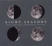 Gidon Kremer, Kremerata Baltica: Gidon Kremer - Eight Seasons - CD