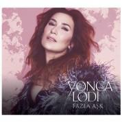 Yonca Lodi: Fazla Aşk - CD