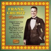 Crumit, Frank: Frank Crumit Returns (1920-1938) - CD