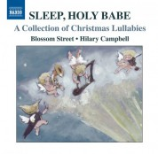 Blossom Street: Sleep, Holy Babe - A Collection of Christmas Lullabies - CD