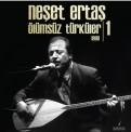 Neşet Ertaş: Ölümsüz Türküler 1 (1998) - Plak
