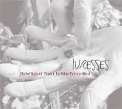 Michel Godard, Franck Tortiller, Patrice Héral: Ivresses - CD