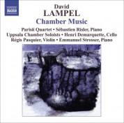 Çeşitli Sanatçılar: Lampel, D.: Chamber Music - String Quartet / String Sextet / Piano Sonata / Violin Sonata / Prelude and Chaconne,