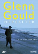 Glenn Gould: Hereafter - DVD