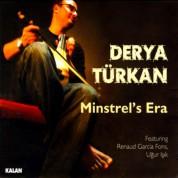 Derya Türkan: Minstrel's Era - CD