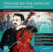 Şölen Dikener: Viyolonsel için Türk Partitaları - CD