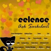 Çeşitli Sanatçılar: Eelence Aşk Şarkıları 3 - CD
