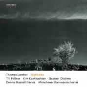 Till Fellner, Kim Kashkashian, Dennis Russell Davies, Münchener Kammerorchester, Quatuor Diotima: Thomas Larcher: Madhares - CD