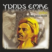 İsmail Hakkı Akgün: Yunus Emre Şiirleri - CD
