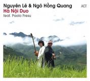 Nguyên Lê, Ngo Hong Quang: Ha Noi Duo - CD