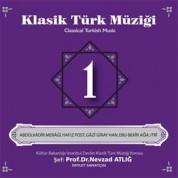 Nevzat Atlığ, Kültür Bakanlığı Devlet Klasik Türk Müziği Korosu: Klasik Türk Müziği 1 - CD