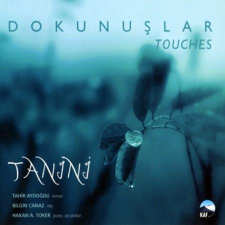 Tanini Trio: Dokunuşlar 1 - CD