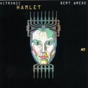 Bert Wrede: Actronic - Hamlet - CD