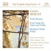 Holst: Vedic Hymns / Four Songs, Op. 35 / Humbert Wolfe Settings (English Song, Vol. 6) - CD