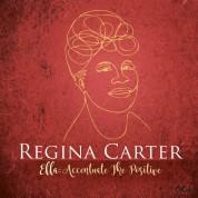 Regina Carter: Ella: Accentuate The Positive - Plak