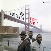 Wes Montgomery: Groove Yard (Gatefold Packaging. Photographs By William Claxton). - Plak