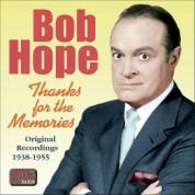 Bob Hope: Hope, Bob: Thanks for the Memories (1938-1955) - CD