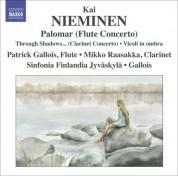 Patrick Gallois: Nieminen, K.: Palomar / Clarinet Concerto,