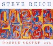 Steve Reich: Double Sextet / 2x5 - CD