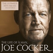 Joe Cocker: The Life Of A Man-The Ultimate Hits 1968-2013 - CD