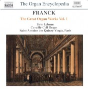Franck: Great Organ Works, Vol.  1 - CD