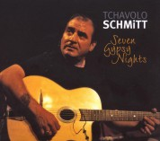 Tchavolo Schmitt: Seven Gypsy Nights - CD