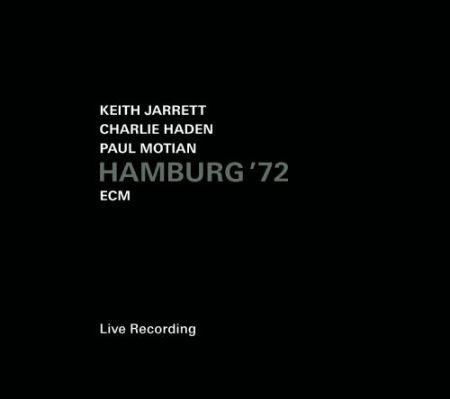 Keith Jarrett, Charlie Haden, Paul Motian: Hamburg '72 - CD