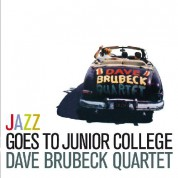 Dave Brubeck: Jazz Goes To Junior College + 2 Bonus Tracks - CD