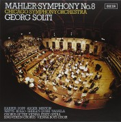 Sir Georg Solti, Chicago Symphony Orchestra: Mahler: Symphony No. 8 - Plak