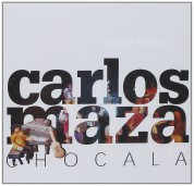 Carlos Maza: Chocala - CD