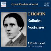 Alfred Cortot: Chopin: Ballades Nos. 1-4 / Nocturnes (Cortot, 78 Rpm Recordings, Vol. 5) (1929-1951) - CD