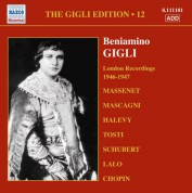 Gigli, Beniamino: Gigli Edition, Vol. 12: London Recordings (1946-1947) - CD