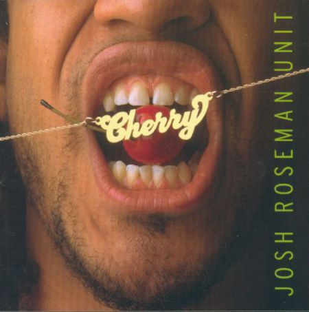 Josh Roseman: Cherry - CD