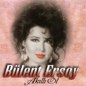 Bülent Ersoy: Akıllı Ol - CD