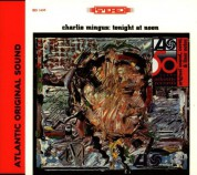Charles Mingus: Tonight at Noon - CD