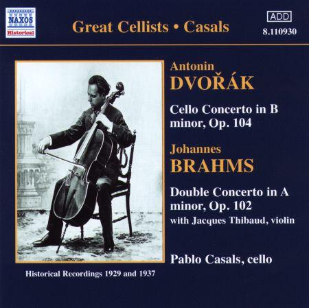 Pablo Casals: Dvorak: Cello Concerto - Brahms: Double Concerto - CD
