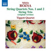 Tippett Quartet: Rózsa: String Quartets 1 & 2 - String Trio - CD
