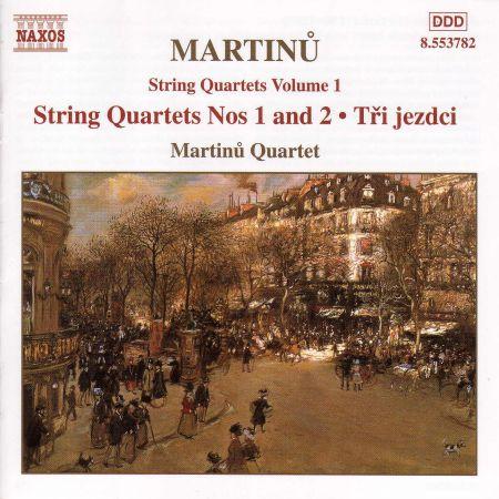 Martinu: String Quartets Nos. 1 and 2 / Three Horsemen - CD
