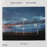 Mark Isham, Art Lande: We Begin - CD