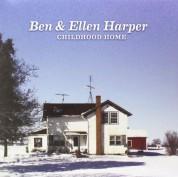 Ben Harper, Ellen Harper: Childhood Home - Plak